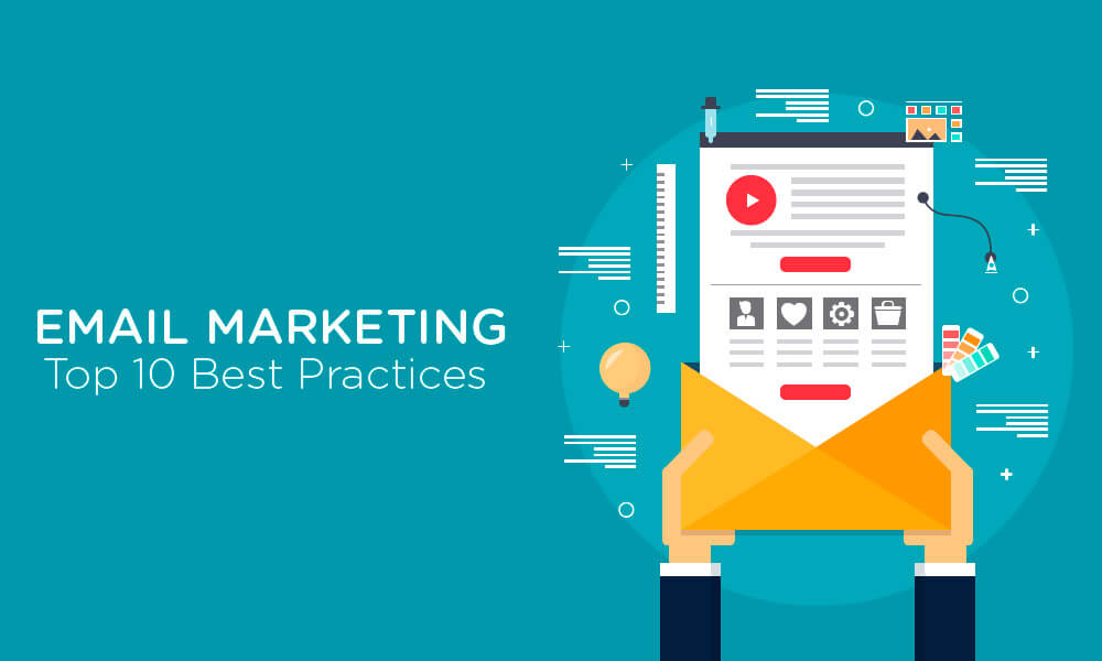 Email Marketing Top 10 Best Practices